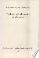 Tradition And Modernity In Myanmar