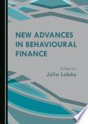New Advances in Behavioural Finance