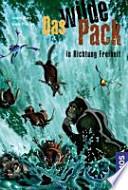 Das wilde Pack  : ... in Richtung Freiheit