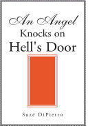 An Angel Knocks on Hell's Door