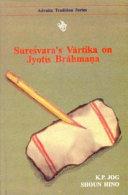 Sureśvara's Vārtika on Jyotis Brāhmaṇa