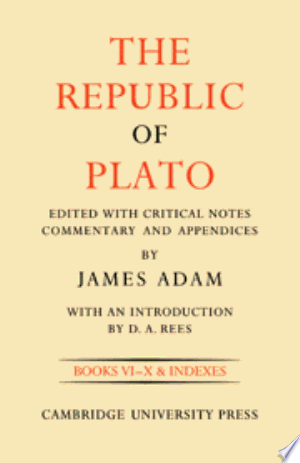 Download The Republic of Plato: Volume 2, Books VI-X and Indexes Free Books - Reading Best Books For Free 2018