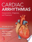 Cardiac Arrhythmias Interpretation Diagnosis And Treatment Second Edition Book PDF