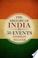 The History of India in 50 Events