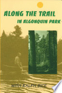 """""""Along the Trail in Algonquin Park"""" by Ralph Bice"""