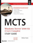 MCTS WINDOWS SERVER 2008 R2 (3 IN 1) COMPLETE STUDY GUIDE: EXAM 70-640,70-642,70-643 (With CD )