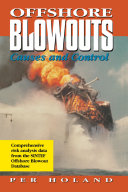 Offshore Blowouts Causes And Control Book PDF
