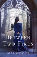 Between Two Fires [Pdf/ePub] eBook