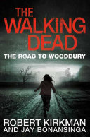 The Road to Woodbury  The Walking Dead 2