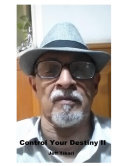 Control Your Destiny II by Dr  Jeff Tikari