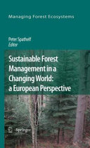 Sustainable Forest Management in a Changing World  a European Perspective