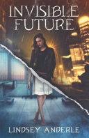 Invisible Future Book