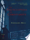 The Encyclopedia Of Christianity A D
