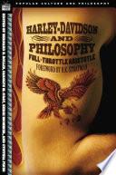 Harley Davidson and Philosophy