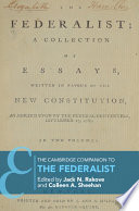 The Cambridge Companion to the Federalist Papers