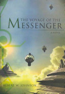 The Voyage of the Messenger