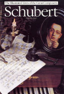 Schubert  The Illustrated Lives of the Great Composers
