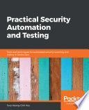 Practical Security Automation and Testing Book