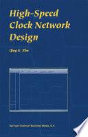 High Speed Clock Network Design Book PDF