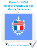 Essential 18000 Medical Words Dictionary In English French