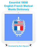 Essential 18000 Medical Words Dictionary In English-French Pdf