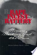 """Rape, Incest, Battery: Women Writing Out the Pain"" by Miriam Kalman Harris"
