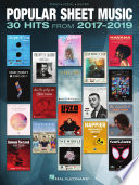 Popular Sheet Music - 30 Hits from 2017-2019
