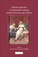Pdf Pleasure and Pain in Nineteenth-century French Literature and Culture Telecharger