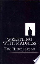 Wrestling With Madness