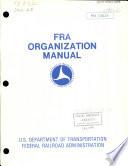 FRA Organization Manual