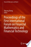 Proceedings of the First International Forum on Financial Mathematics and Financial Technology Book