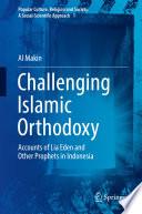 Challenging Islamic Orthodoxy