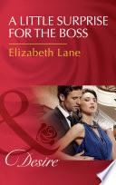 A Little Surprise For The Boss  Mills   Boon Desire
