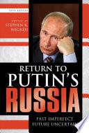 Return to Putin's Russia