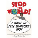 Stop the World - I Want to Tell Someone Off! Pdf/ePub eBook