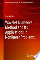 Wavelet Numerical Method and Its Applications in Nonlinear Problems