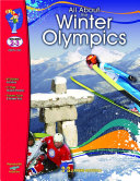 All About the Winter Olympics Gr. 2-3