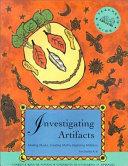 Investigating Artifacts