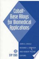 Cobalt Base Alloys For Biomedical Applications Book PDF