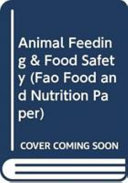 Animal Feeding and Food Safety