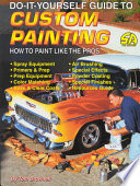 Custom Painting  : How to Paint Like the Pros