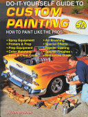 Do It Yourself Guide to Custom Painting