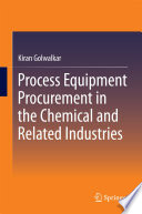 Process Equipment Procurement in the Chemical and Related Industries Book