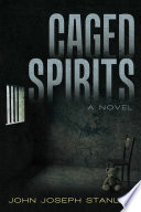 Caged Spirits