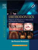 Orthodontics: Diagnosis of and Management of Malocclusion and Dentofacial Deformities