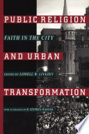 Public Religion And Urban Transformation
