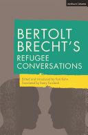 Bertolt Brecht s Refugee Conversations