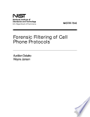 Forensic Filtering Of Cell Phone Protocols Book PDF