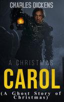 A Christmas Carol : A Ghost Story of Christmas Pdf/ePub eBook