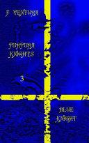 Purpura Knights 3 Blue Knight